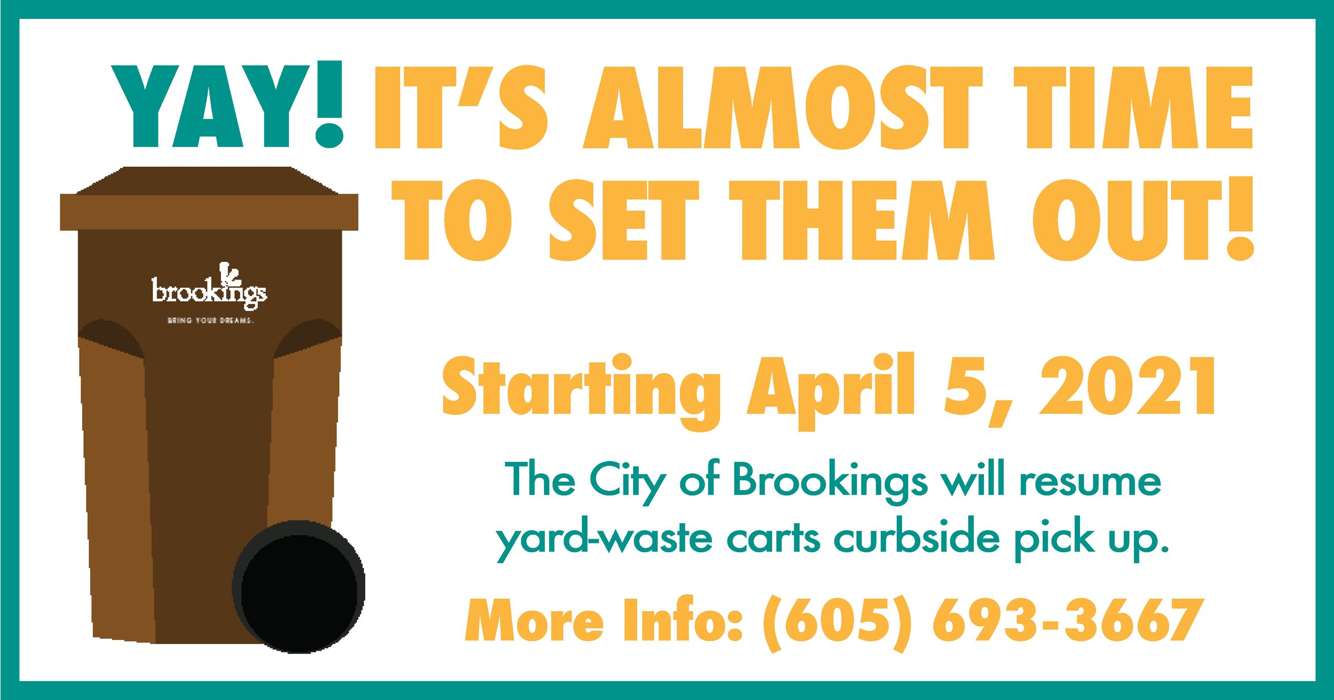 Picture of Yard waste Cart - Text: Yard waste carts will be picked up starting April 5th.